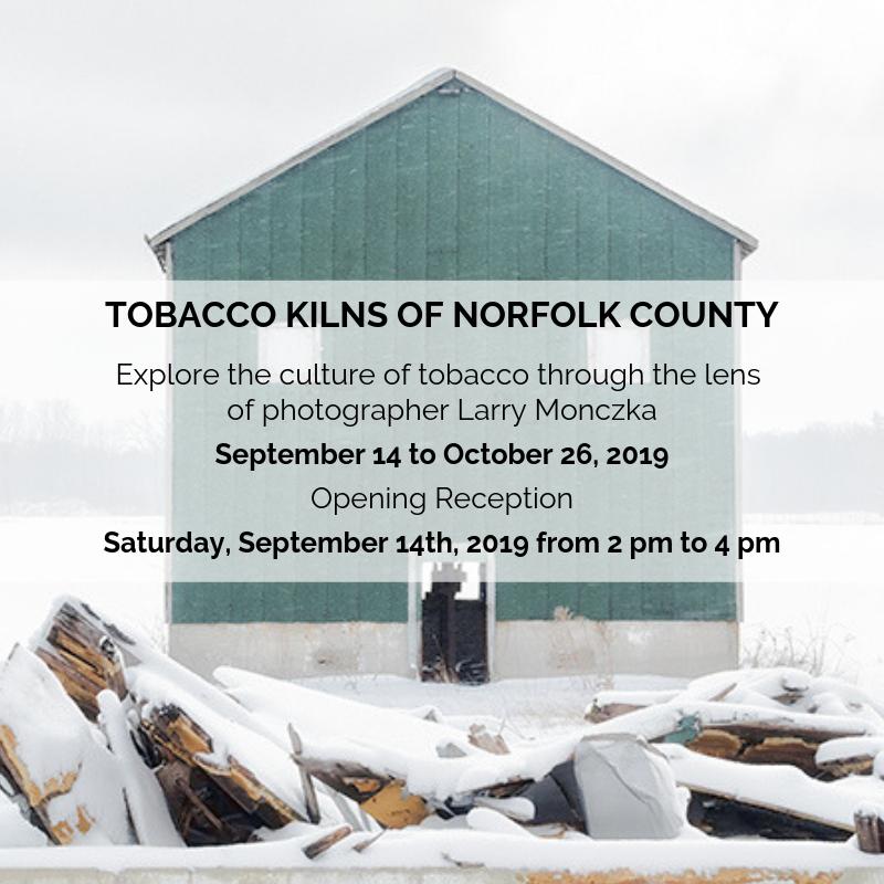 Tobacco Kilns of Norfolk County Exhibit Reception