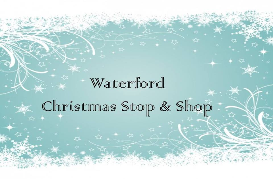 Waterford Christmas Stop and Shop